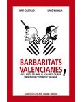 Barbaritats valencianes!