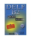 DELF B2 200 ACTIVITES +CD +CORRIGES