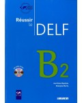 REUSSIR LE DELF B2 AUDIO CD INCLUS