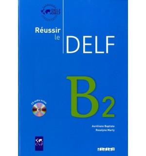REUSSIR LE DELF B2 AUDIO CD INCLUS