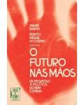 Futuro nas Mãos (O)