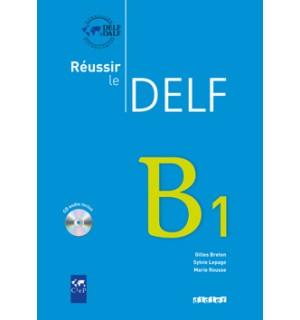 REUSSIR LE DELF B1 CD AUDIO INCLUS