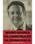 Mário Soares na Construção da Democracia