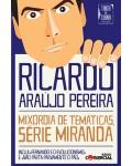 Mixórdia de Temáticas - Série Miranda