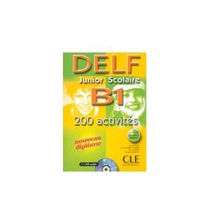 DELF JUNIOR SCOLAIRE B1 200 ACTIVITES + CD + CORRIGE