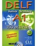 DELF JUNIOR SCOLAIRE A1 150 ACTIVITES +CD + CORRIGE