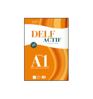 DELF ACTIF SCOLAIRE ET JUNIOR A1 + AUDIO CDS
