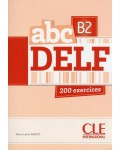 ABC DELF B2 200 EXERCICES + CD MP3