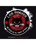 LOS SUAVES:MI CASA ES EL ROCK AND ROLL