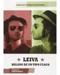 LEIVA: BALADA DE UN TIPO FLACO