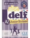 ABC DELF JUNIOR SCOLAIRE A2.(LIBRO+DVD) 200 EXERCICES