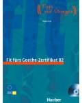 FIT FURS GOETHE-ZERTIFIKAT B2 (+CD)