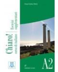 CHIARO A2 LIBRO DELLO STUDENTE ED SERCIZIARIO (+CDROM E CD AUDIO)