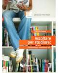 ASCOLTARE PER STUDIARE B1 (+CD)