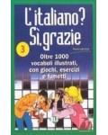 ITALIANO? SI, GRAZIE 3