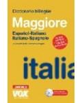 DICCIONARIO MAGGIORE ESPAÑOL-ITALIANO/ITALIANO-SPAGNOLO