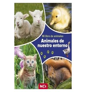 MI LIBRO ANIMALES: ANIMALES NUESTRO ENTORNO
