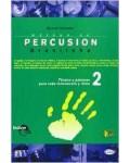 Metodo percusion brasileña: tecnica patrones cada instrumen