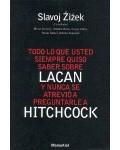 Todo lo que usted siempre Lacan y nunca se atrevio a preguntarle a Hitchcock