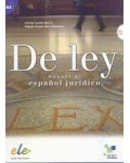 DE LEY. MANUAL DE ESPAÑOL JURIDICO (+CD)