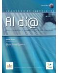 AL DIA NIVEL SUPERIOR CUADERNO DE EJERCICIOS (+CD)