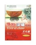 VIVIR EL CHINO CULTURA EN CHINA (+CD)