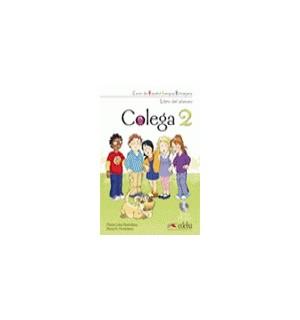 COLEGA 2 LIBRO DE CLASE + LIBRO EJERCICIOS + AUDIO CD