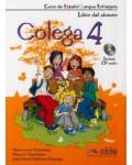 COLEGA 4 LIBRO DE CLASE + LIBRO EJERCICIOS + AUDIO CD