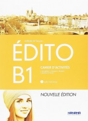 Edito B1 Exercices + Cd