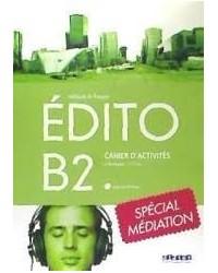 Edito B2 Exercices Special Mediation