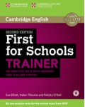 CAMBRIDGE ENGLISH FIRST FOR SCHOOLS TRAINER WITH ANSWERS AND TEACHER`S NOTES (+CD)