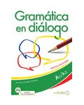 GRAMATICA EN DIALOGO NIVEL A1/A2 NUEVA EDICION