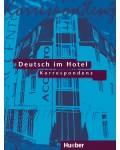 DEUSTCH IM HOTEL KORRESPONDENZ
