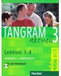 TANGRAM AKTUELL 3 LEKTION 1-4 KURSBUCH+ARBEITSBUCH