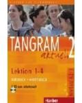 TANGRAM AKTUELL 2 LEKTION 1-4 KURSBUCH+ARBEITSBUCH
