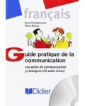 GUIDE PRATIQUE DE LA COMMUNICATION (+CD)