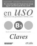 COMPETENCIA GRAMATICAL EN USO B1 CLAVES