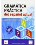GRAMATICA PRACTICA DEL ESPAÑOL ACTUAL