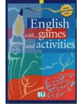 ENGLISH WITH GAMES AND ACTIVITIES LOWER INTERMEDIATE LEVEL