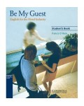 BE MY GUEST STUDENT BOOK SECOND EDITION