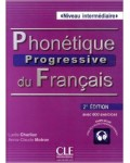PHONETIQUE PROGRESSIVE DU FRANÇAIS NIVEAU INTERMEDIAIRE (+CD) SECOND EDITION