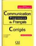 COMMUNICATION PROGRESSIVE DU FRANÇAIS NIVEAU DEBUTANT COMPLET CORRIGES