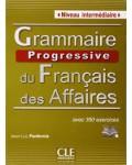 GRAMMAIRE PROGRESSIVE DU FRANÇAIS DES AFFAIRES NIVEAU INTERMEDIAIRE (+CD)