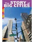 STORY FO BIG CITIES THE