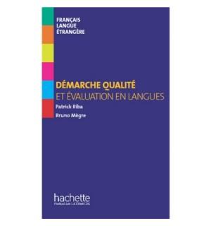 DEMARCHE QUALITE ET EVALUATION EN LANGUES