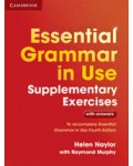 ESSENTIAL GRAMMAR IN USE SUPPLEMENTARY EXERCICES WITH ANSWERS FOURTH EDITION