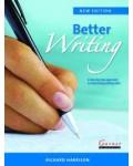 BETTER WRITING