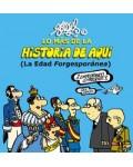 LO MAS DE LA HISTORIA DE AQUI:LA EDAD FORGESPORANEA