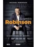ACENTO ROBINSON:LA CARA HUMANA DEL DEPORTE