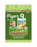 CAMBRIDGE ENGLISH FLYERS 9 STUDENT`S BOOK